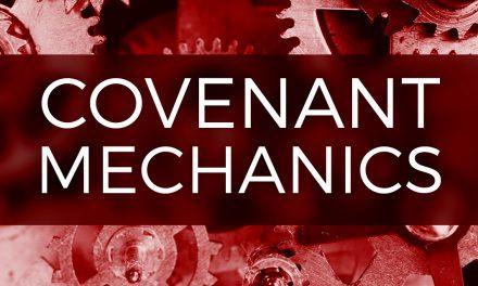 Covenant Mechanics