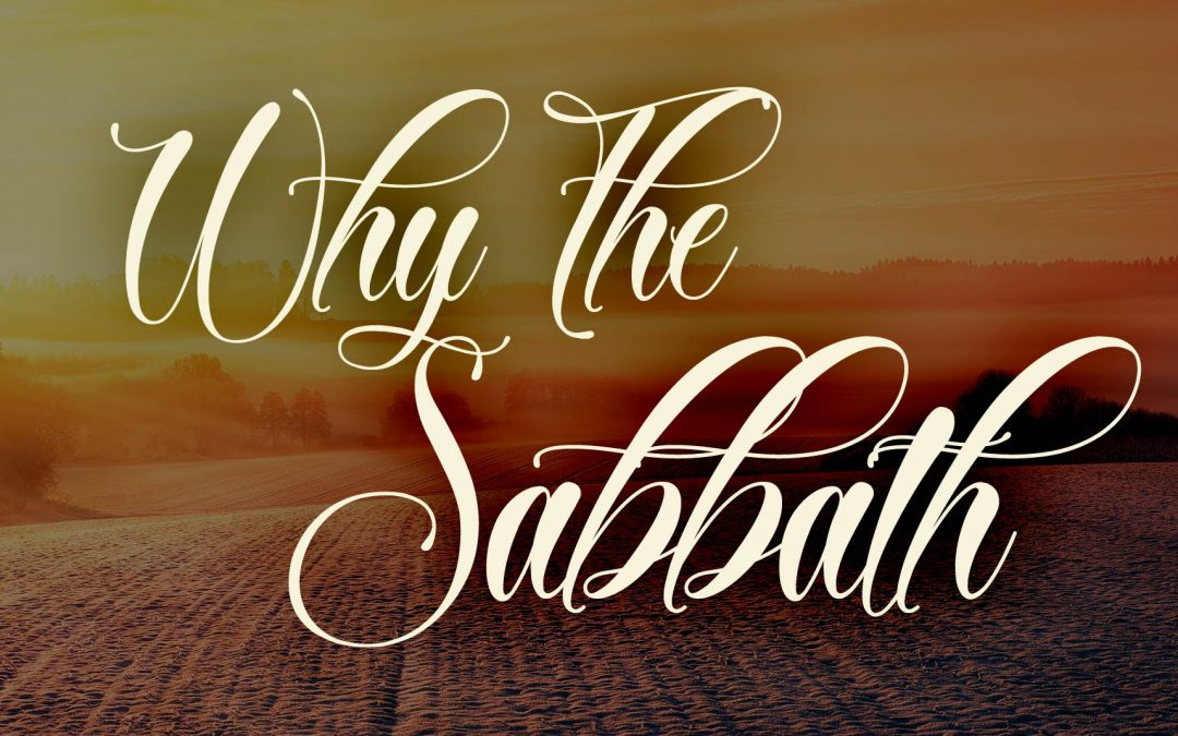 Why The Sabbath