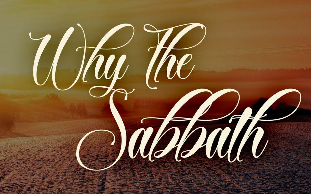 Why The Sabbath